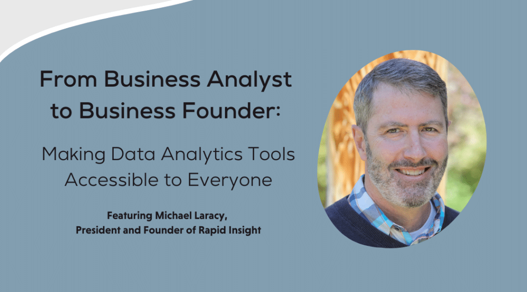 Webinar From Business Analyst to Business Founder Making Data Analytics Tools Accessible to Everyone Webinar Rapid Insight Webinar